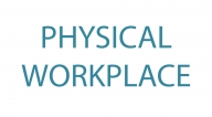 PHYSICAL WORKPLACE